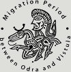 Migration Period between Odra and Vistula